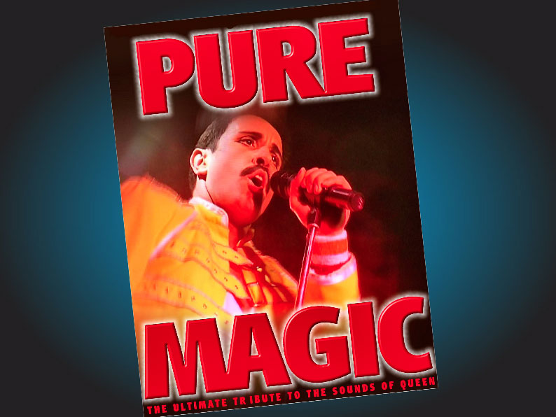 Pure Magic (A Tribute to Queen and Freddie Mercury)
