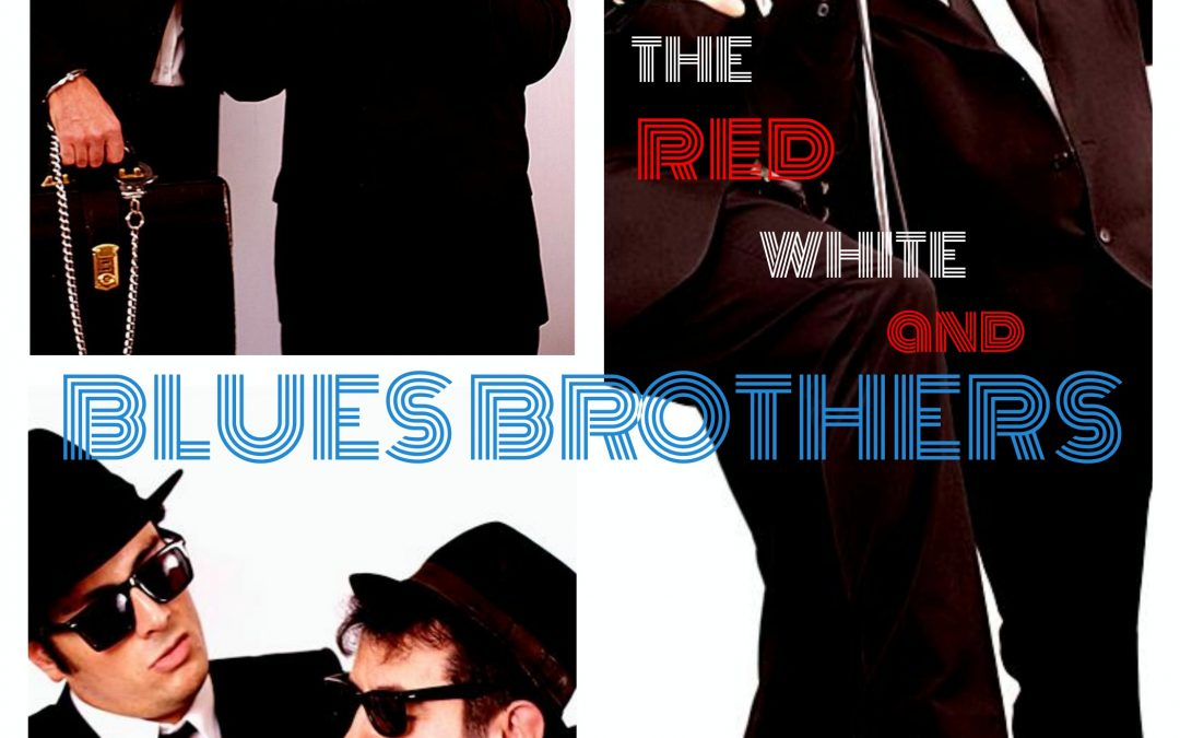 The Red, White and Blues Brothers