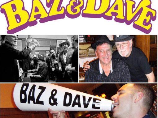 BAZ & DAVE