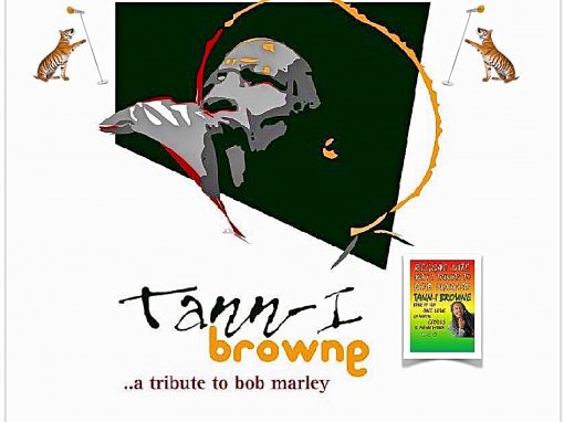 TRIBUTE TO BOB MARLEY by Tann-i Browne